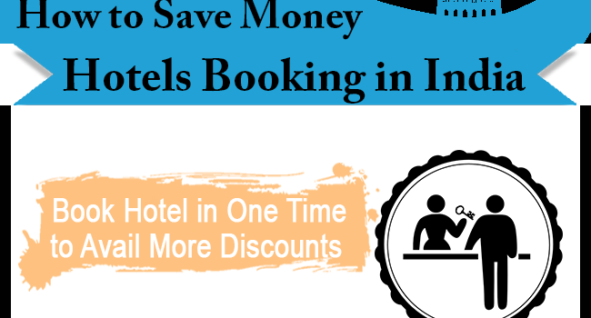 Infographic – How to save on hotel Booking in India ?
