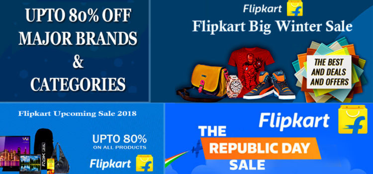Flipkart Upcoming Sale 2018, Offers up to 80% Off On Major Brands & Categories
