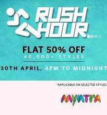 (4PM to Midnight) Myntra Rush Hour - Flat 50% OFF On 45,000+ Products