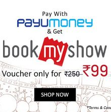 Bookmyshow Rs.250 OFF On Rs.251 Just Rs.99 When Pay with Payumoney