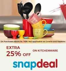 Kitchenware Products Upto 60% OFF + Extra 25% OFF on Rs. 1499 + Extra 5% OFF From Snapdeal.com