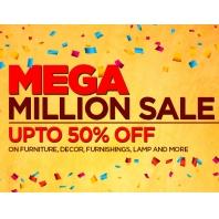 Mega Million Sale; Upto 50% OFF on Furniture , Furnishings & More