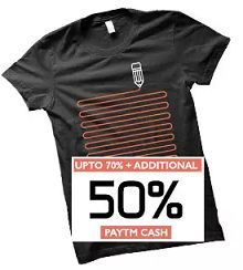 T-shirts Upto 76% OFF + 50% Cashback Starts Rs. 100 From Paytm.com
